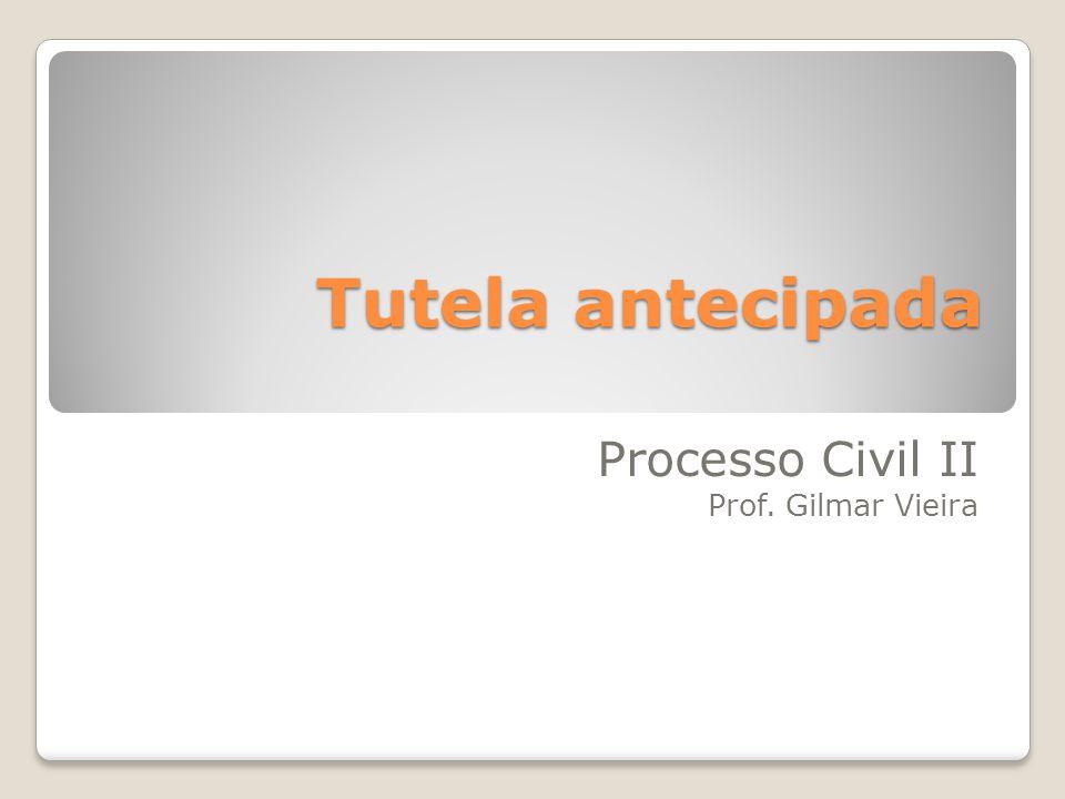 Processo Civil II Prof. Gilmar Vieira