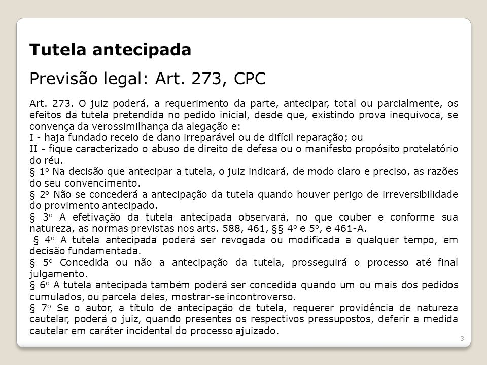 Previsão legal: Art. 273, CPC