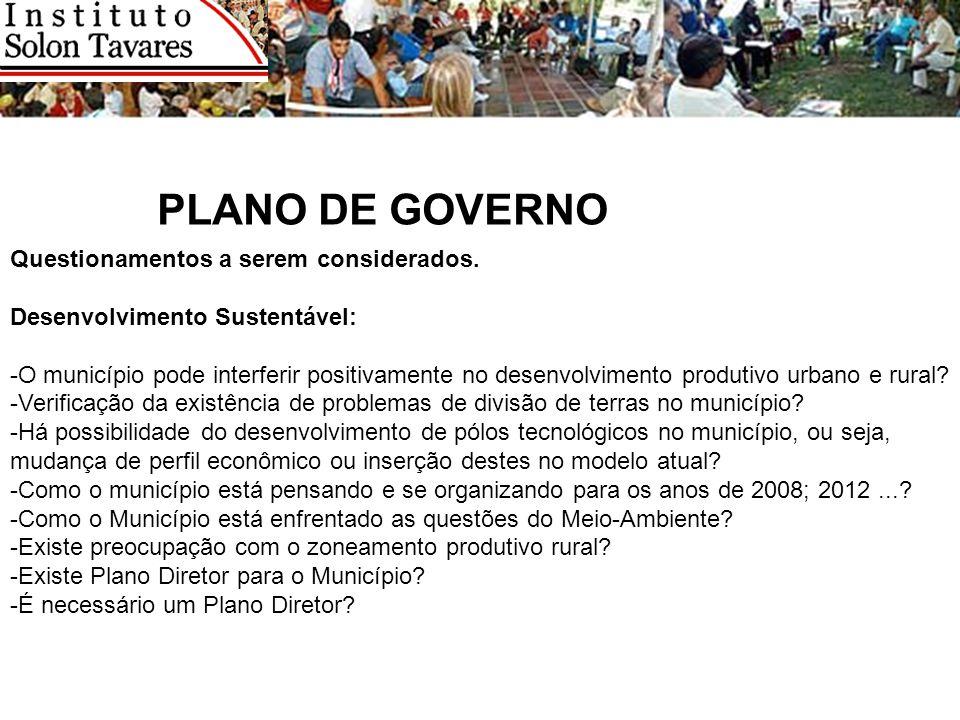 PLANO DE GOVERNO Questionamentos a serem considerados.