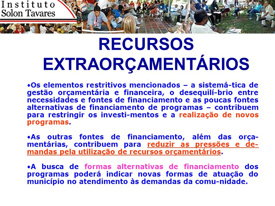 RECURSOS EXTRAORÇAMENTÁRIOS