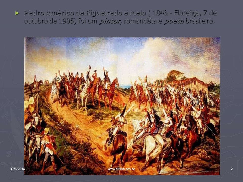 Pedro Américo de Figueiredo e Melo ( 1843 - Florença, 7 de outubro de 1905) foi um pintor, romancista e poeta brasileiro.