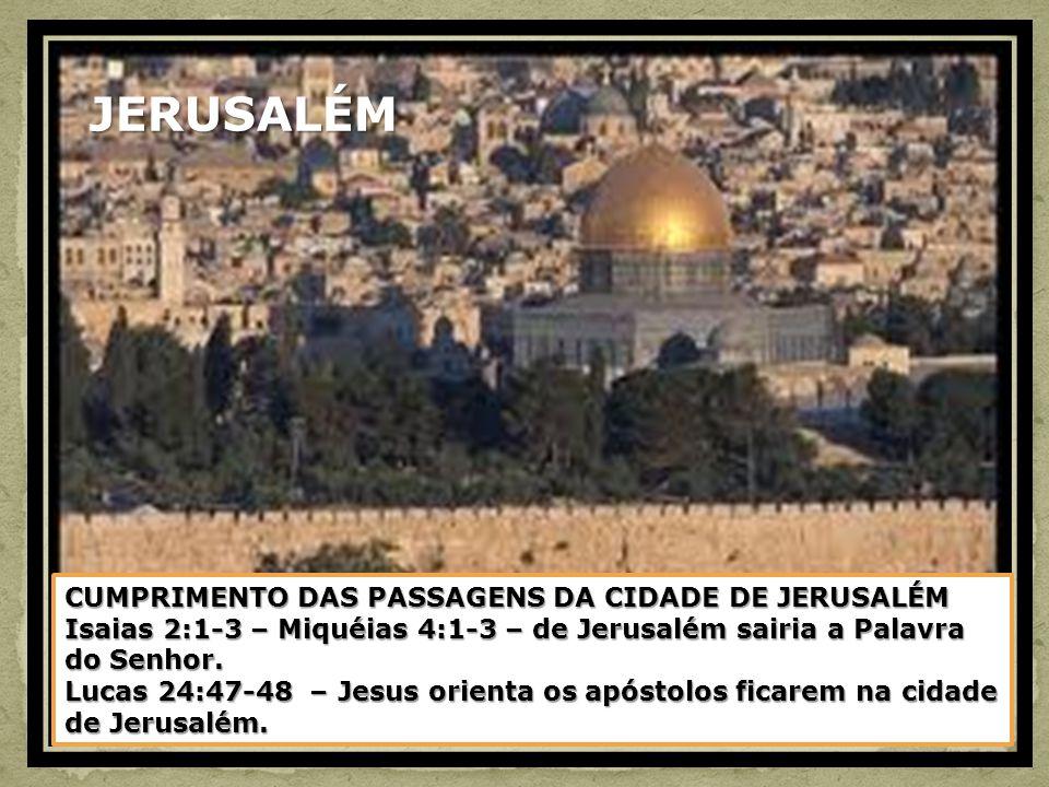 JERUSALÉM CUMPRIMENTO DAS PASSAGENS DA CIDADE DE JERUSALÉM