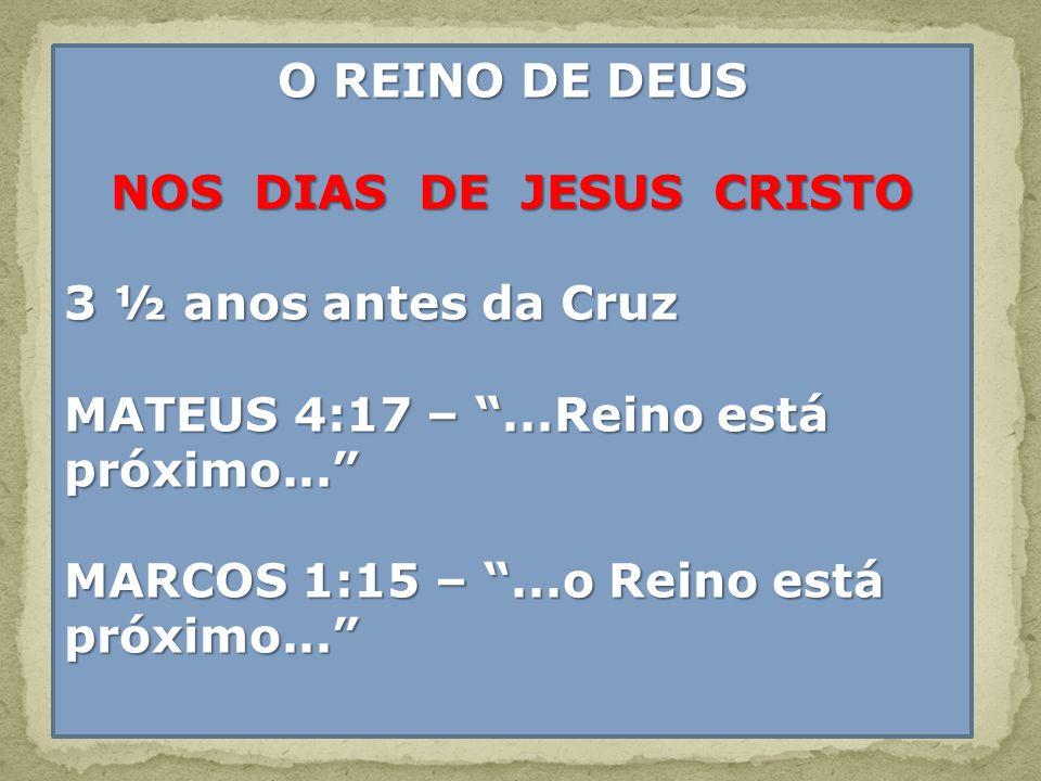 NOS DIAS DE JESUS CRISTO