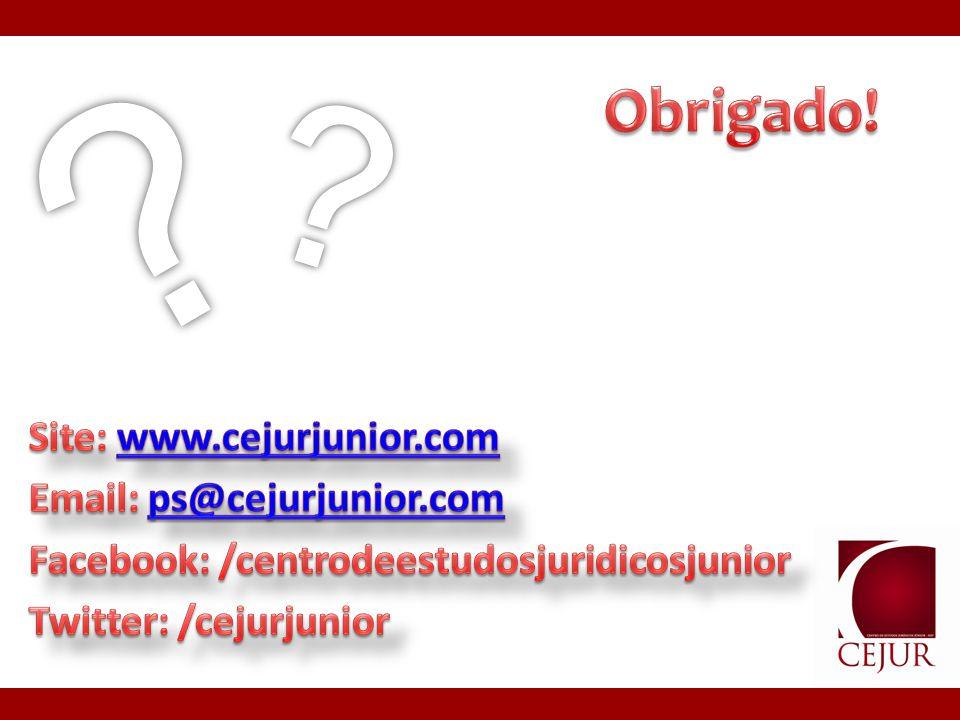 Obrigado! Site: www.cejurjunior.com