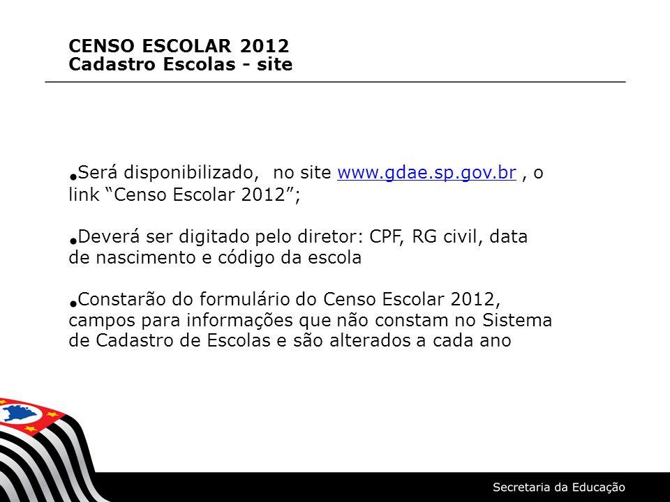 CENSO ESCOLAR 2012 Cadastro Escolas - site