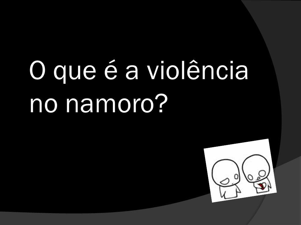 O que é a violência no namoro