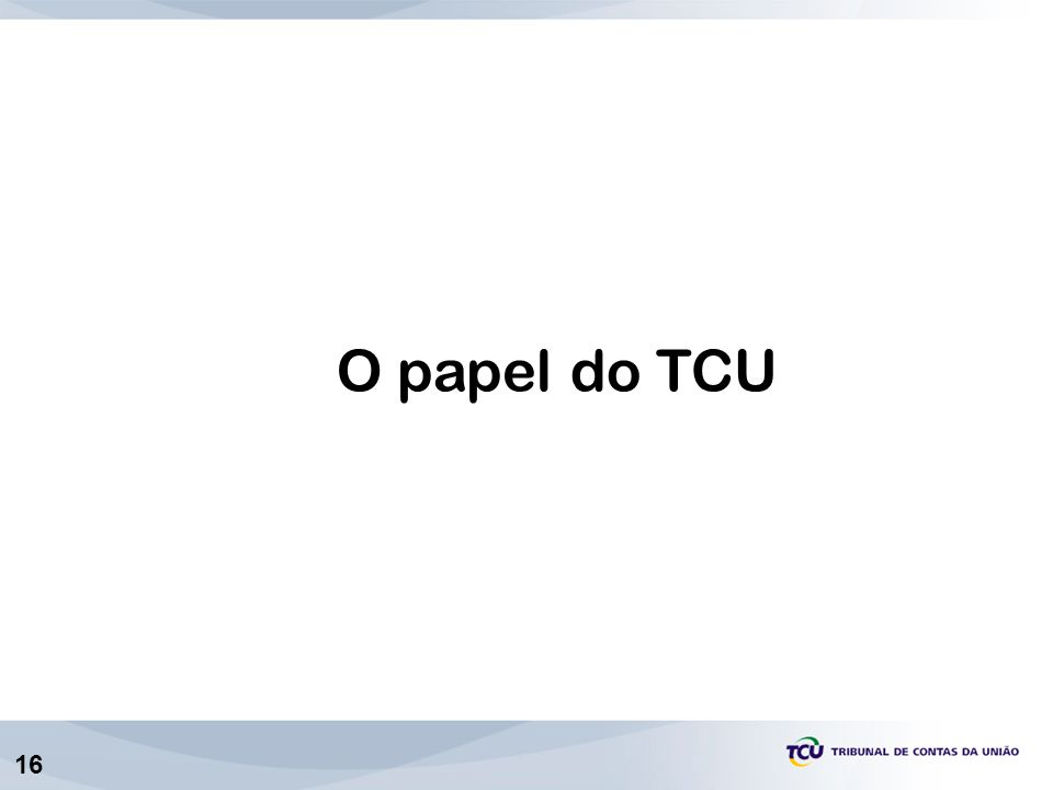 O papel do TCU