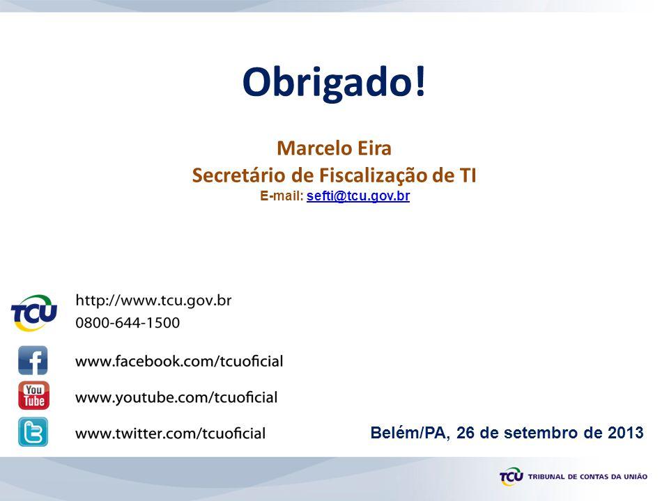 Secretário de Fiscalização de TI E-mail: sefti@tcu.gov.br