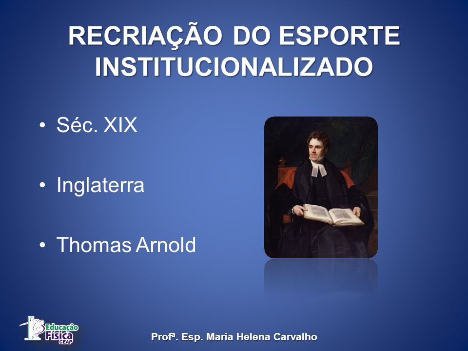 RECRIAÇÃO DO ESPORTE INSTITUCIONALIZADO