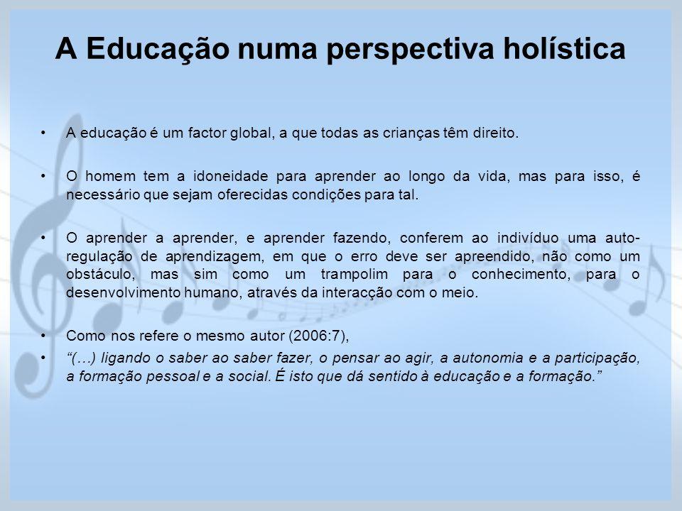 A Educação numa perspectiva holística