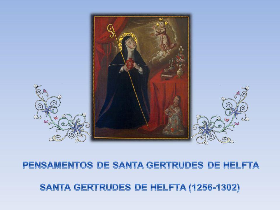 PENSAMENTOS DE SANTA GERTRUDES DE HELFTA