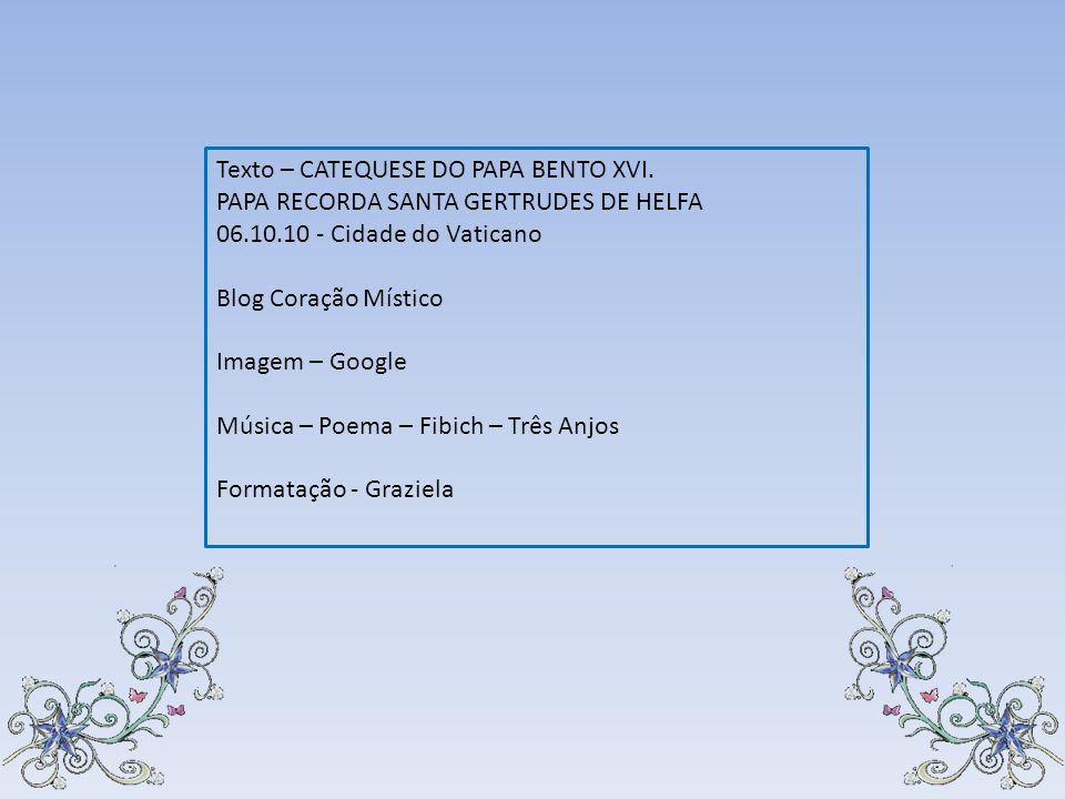 Texto – CATEQUESE DO PAPA BENTO XVI.