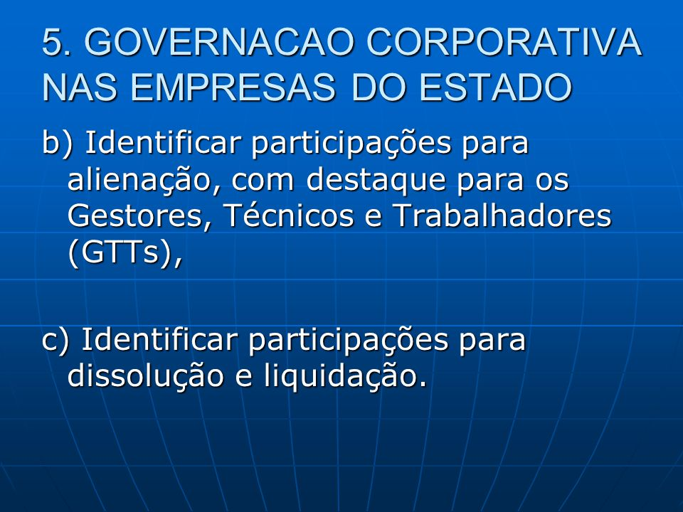 5. GOVERNACAO CORPORATIVA NAS EMPRESAS DO ESTADO