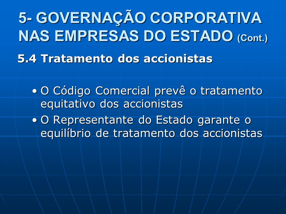 5- GOVERNAÇÃO CORPORATIVA NAS EMPRESAS DO ESTADO (Cont.)