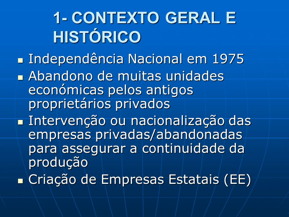 1- CONTEXTO GERAL E HISTÓRICO