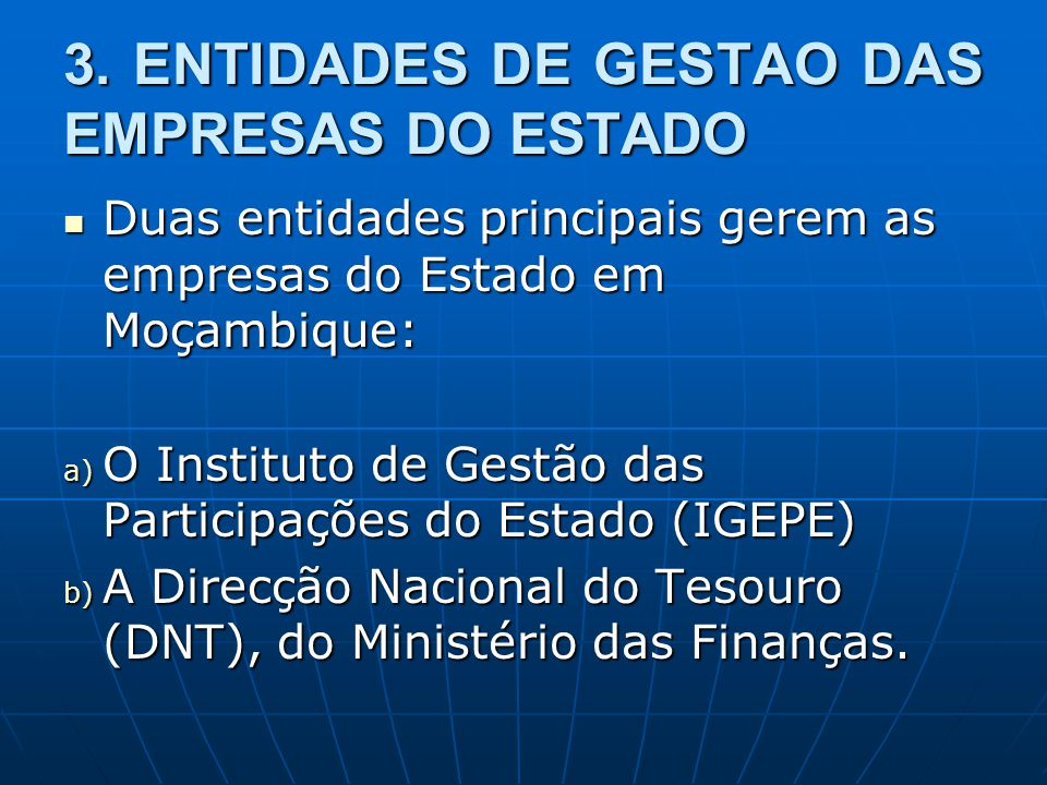 3. ENTIDADES DE GESTAO DAS EMPRESAS DO ESTADO
