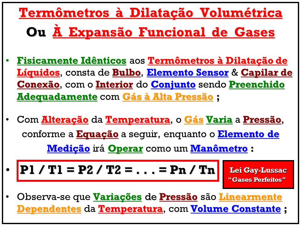 Termômetros à Dilatação Volumétrica Ou À Expansão Funcional de Gases