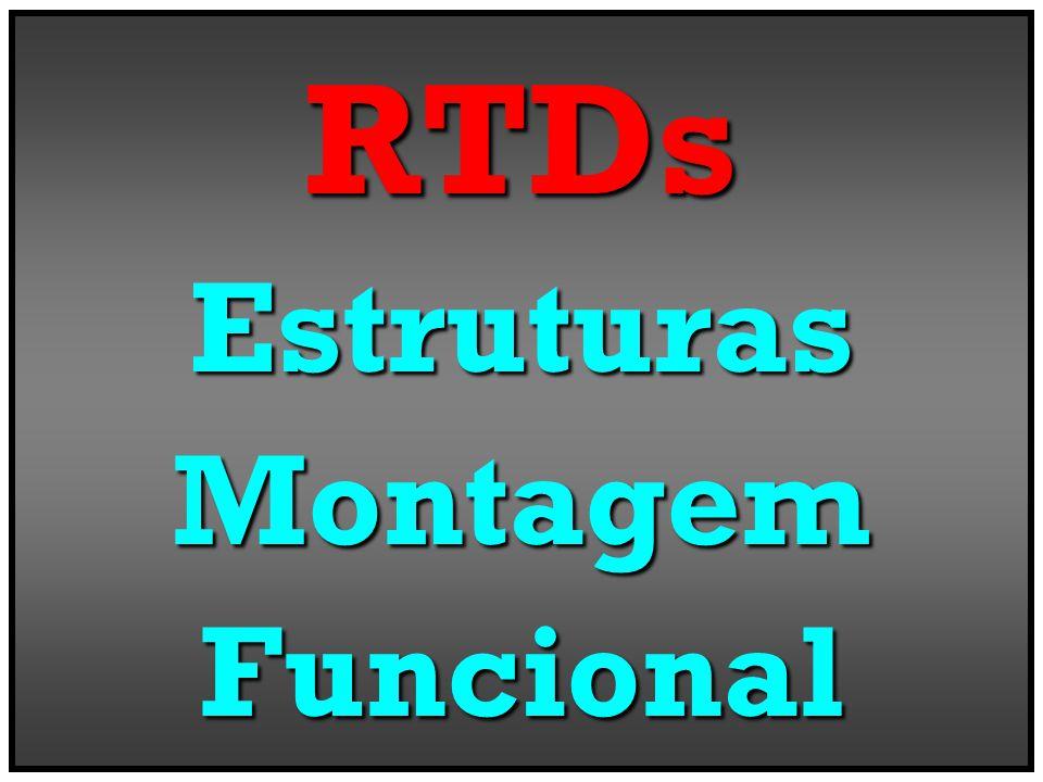 RTDs Estruturas Montagem Funcional