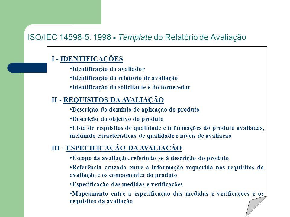 ISO/IEC 14598-5: 1998 - Template do Relatório de Avaliação