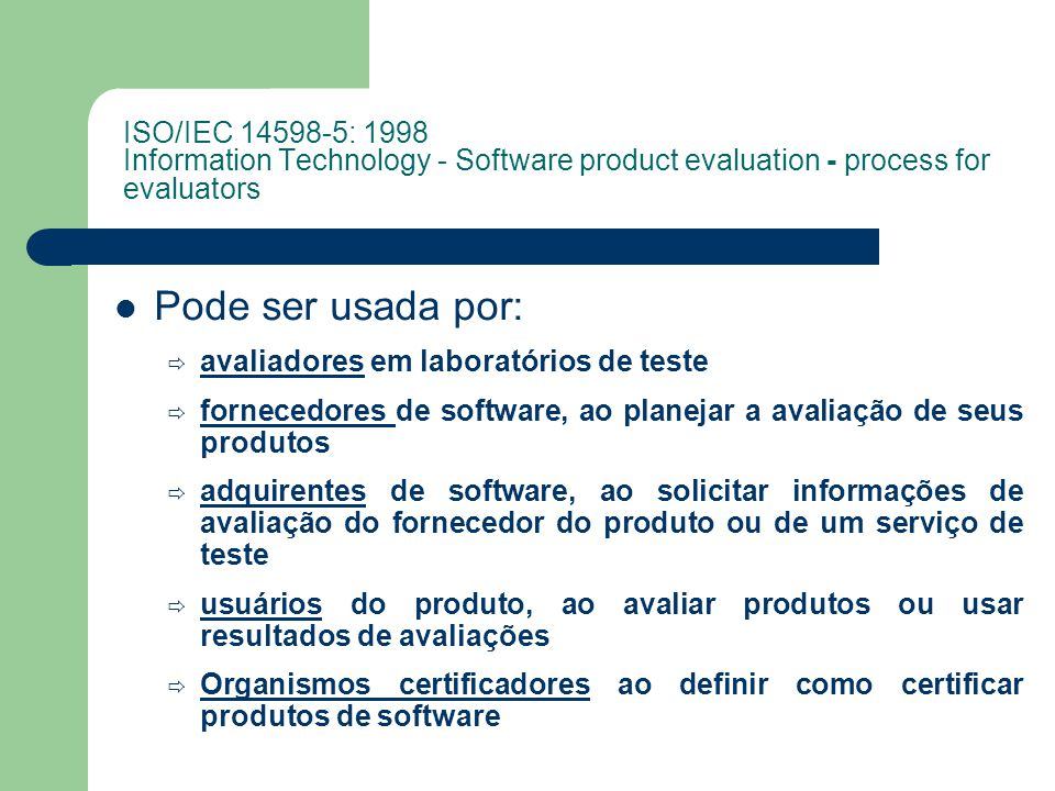 ISO/IEC 14598-5: 1998 Information Technology - Software product evaluation - process for evaluators