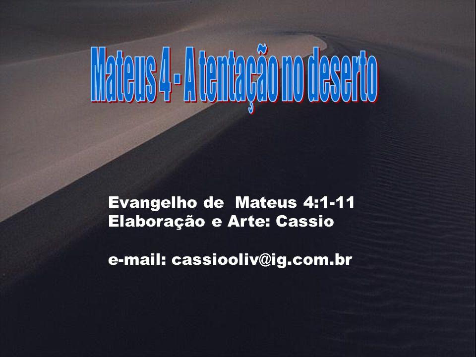 Mateus 4 - A tentação no deserto