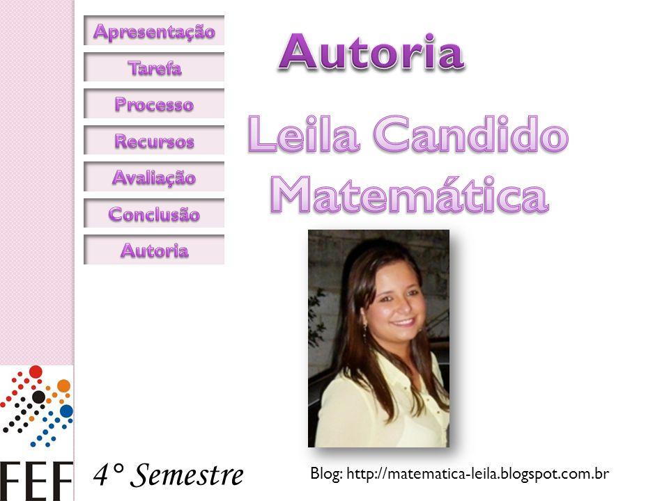 Autoria Leila Candido Matemática