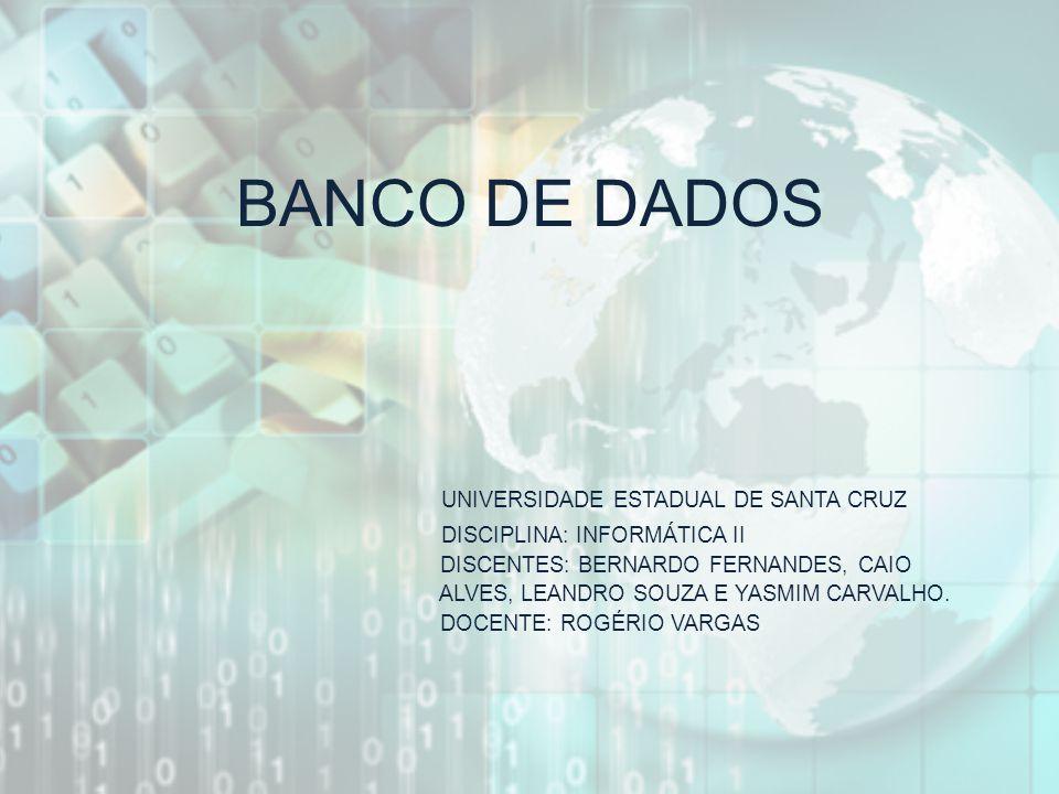BANCO DE DADOS UNIVERSIDADE ESTADUAL DE SANTA CRUZ
