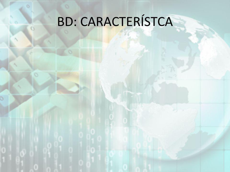 BD: CARACTERÍSTCA