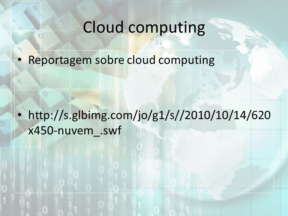 Cloud computing Reportagem sobre cloud computing