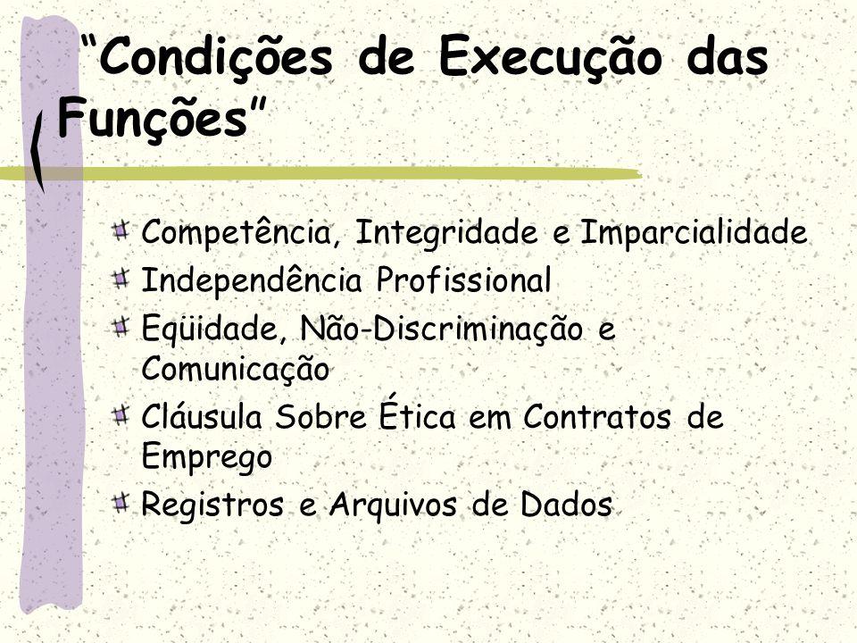 Condições de Execução das Funções