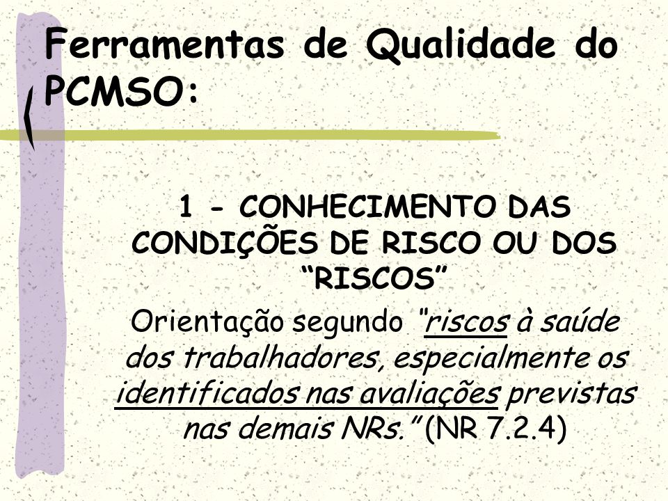 Ferramentas de Qualidade do PCMSO: