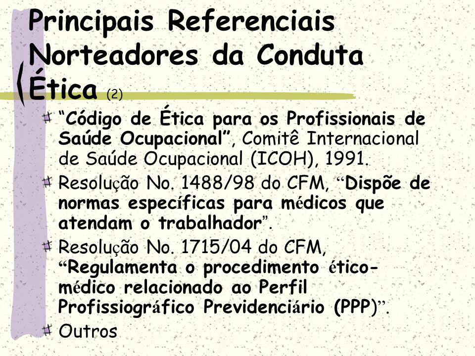 Principais Referenciais Norteadores da Conduta Ética (2)