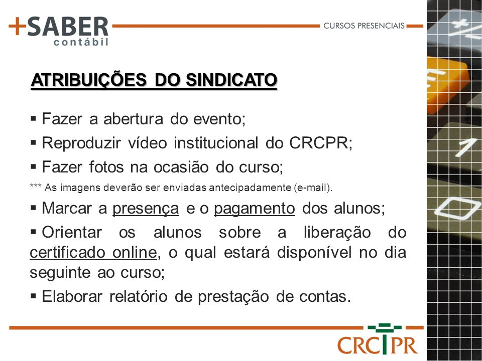 ATRIBUIÇÕES DO SINDICATO