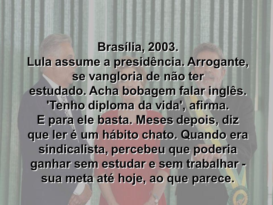 Brasília, 2003. Lula assume a presidência