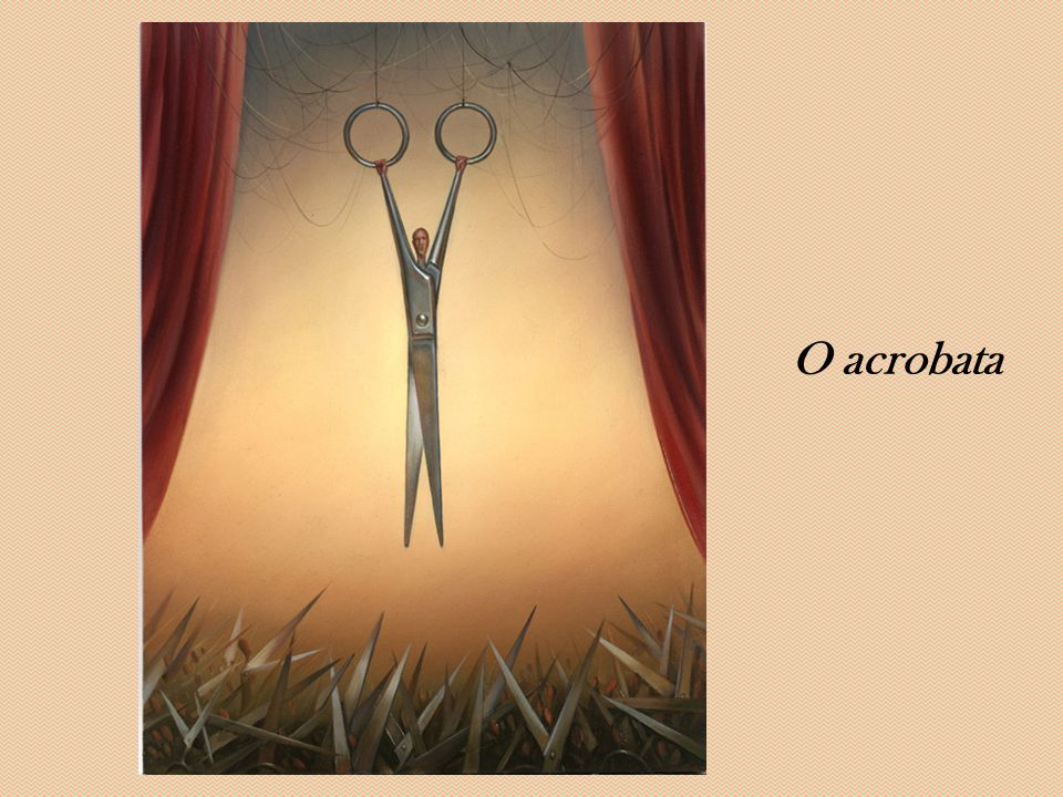 O acrobata