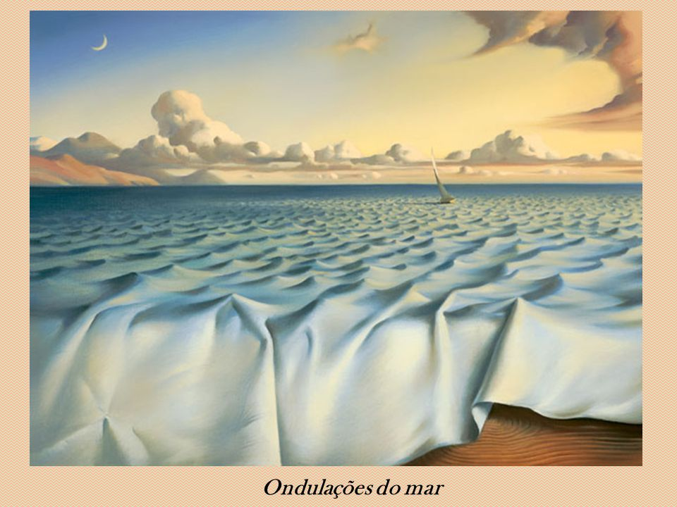 Ondulações do mar