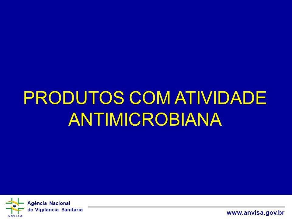 PRODUTOS COM ATIVIDADE ANTIMICROBIANA