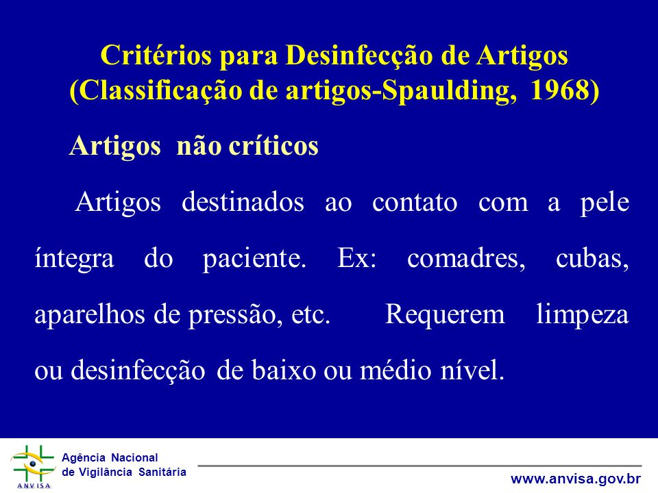 Critérios para Desinfecção de Artigos (Classificação de artigos-Spaulding, 1968)