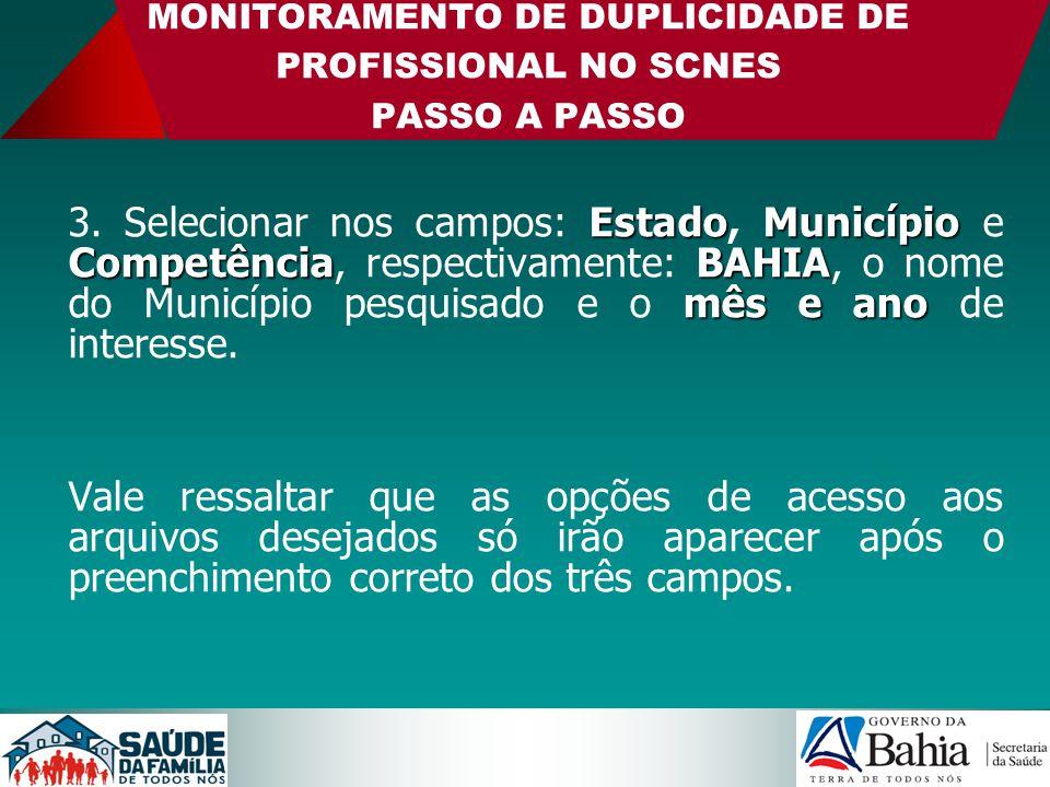 MONITORAMENTO DE DUPLICIDADE DE PROFISSIONAL NO SCNES PASSO A PASSO