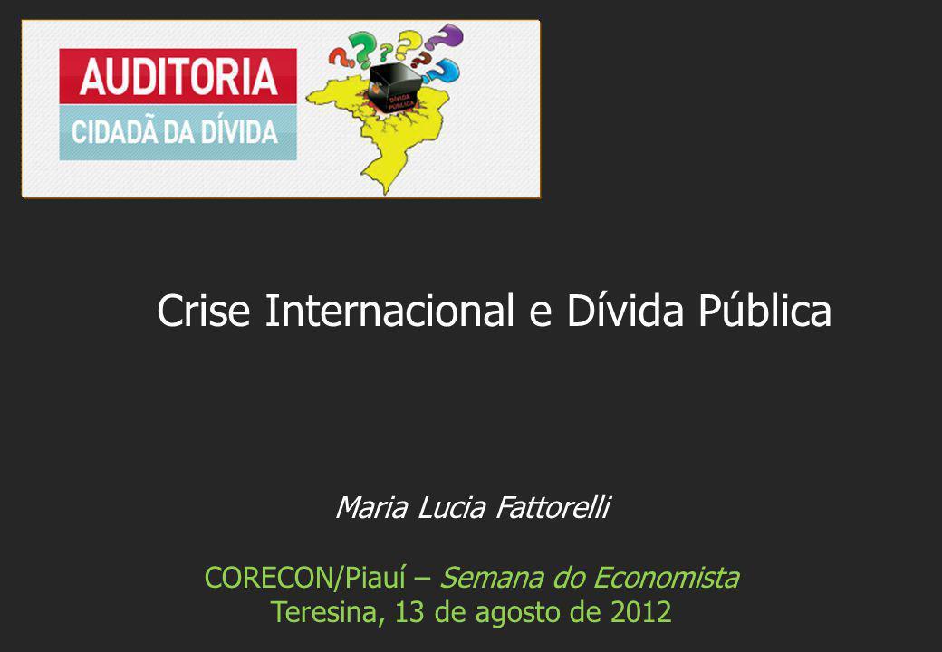 Crise Internacional e Dívida Pública