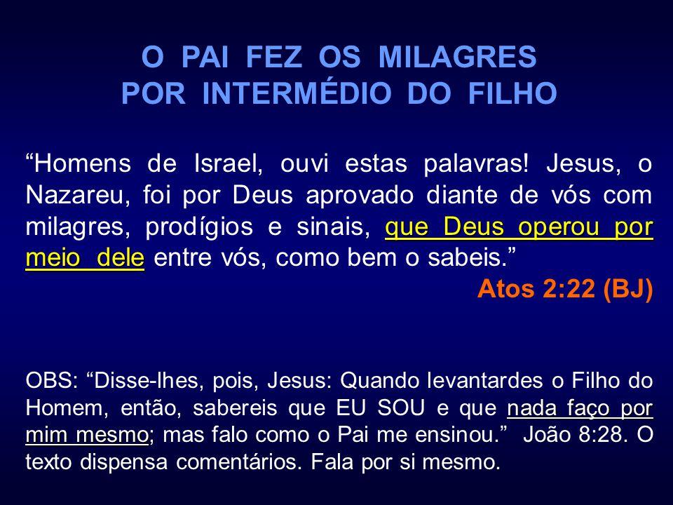 POR INTERMÉDIO DO FILHO