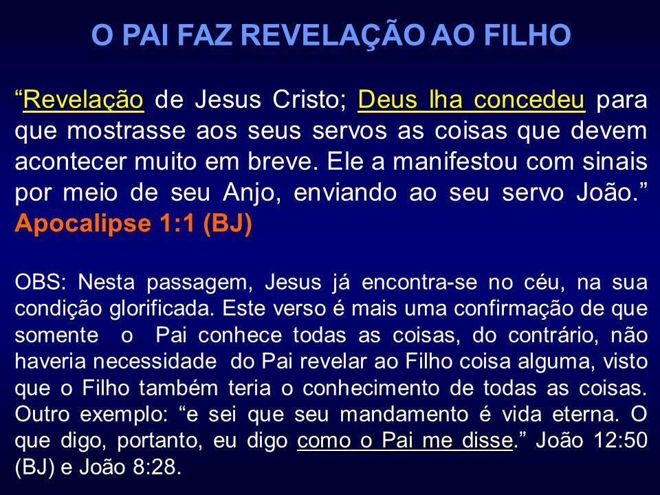 O PAI FAZ REVELAÇÃO AO FILHO