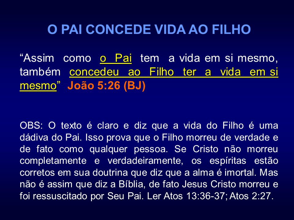 O PAI CONCEDE VIDA AO FILHO