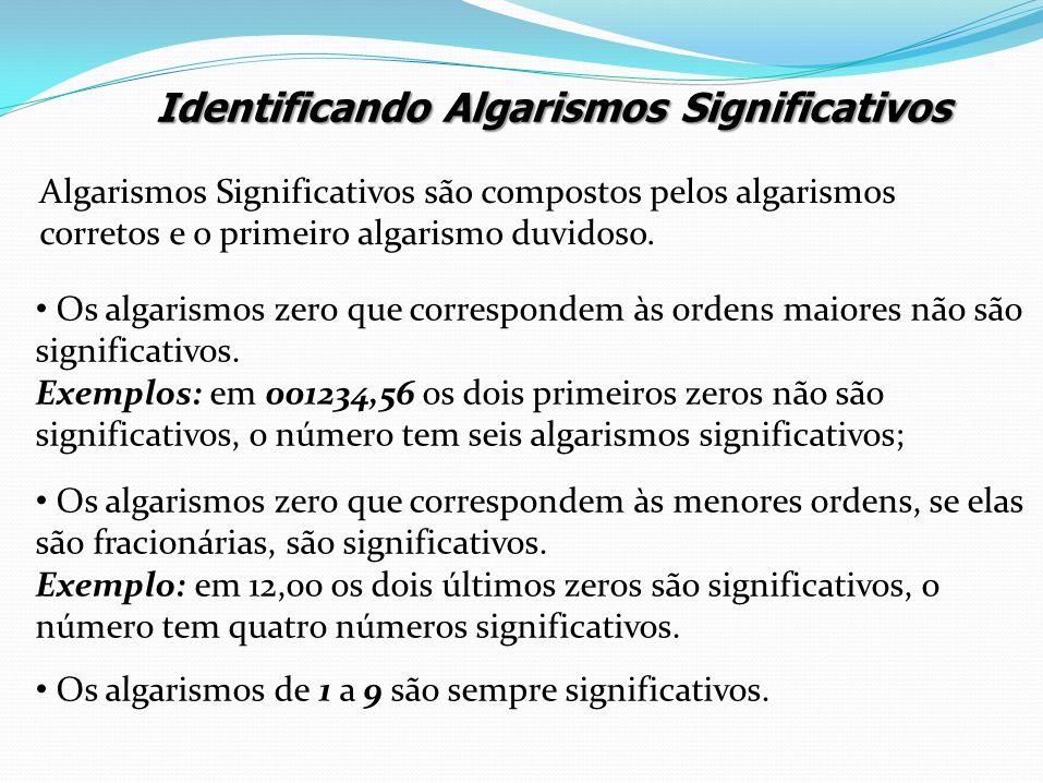 Identificando Algarismos Significativos