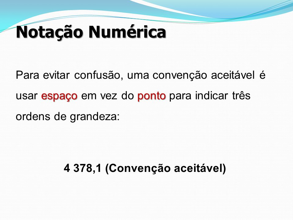 4 378,1 (Convenção aceitável)