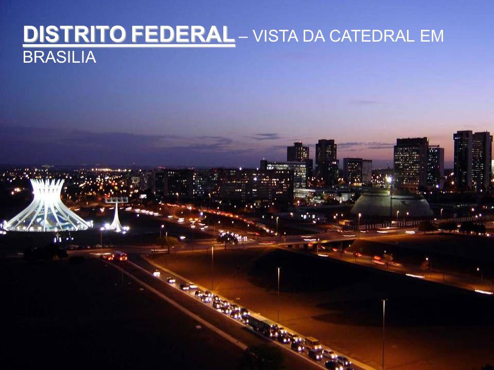 DISTRITO FEDERAL – VISTA DA CATEDRAL EM BRASILIA