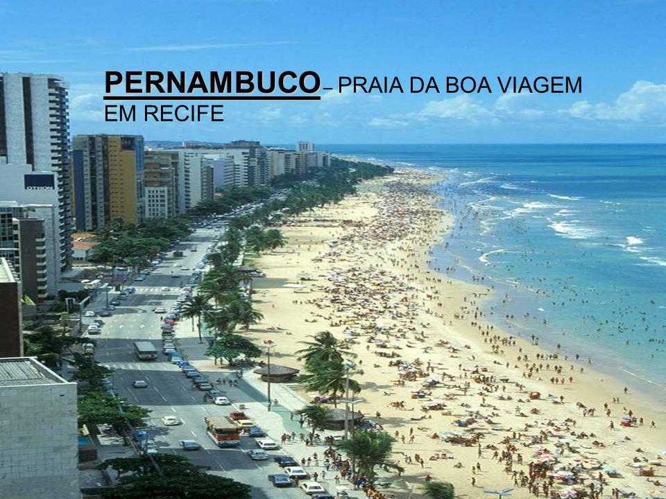PERNAMBUCO – PRAIA DA BOA VIAGEM EM RECIFE