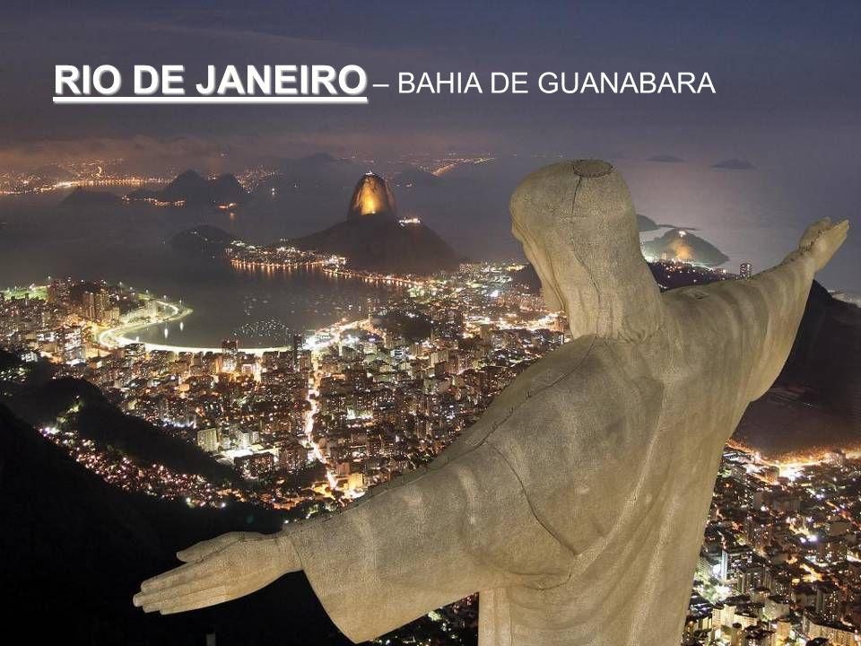 RIO DE JANEIRO – BAHIA DE GUANABARA