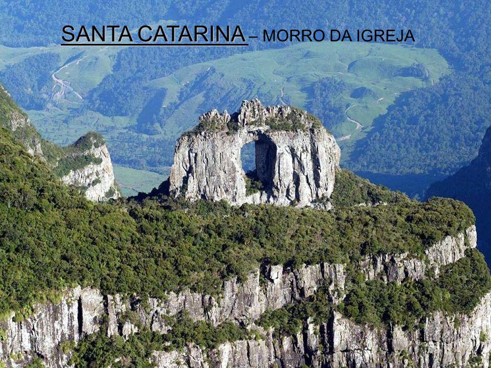SANTA CATARINA – MORRO DA IGREJA
