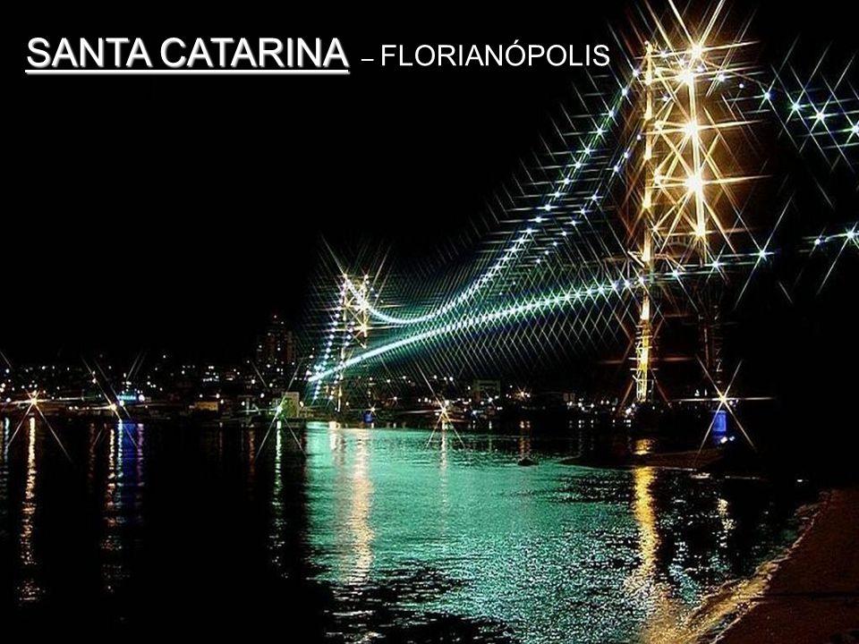 SANTA CATARINA – FLORIANÓPOLIS